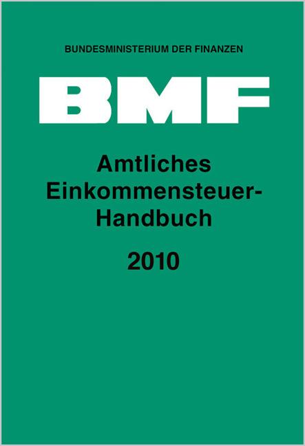 Amtliches Einkommensteuer-Handbuch 2010 - Bundesministerium der Finanzen