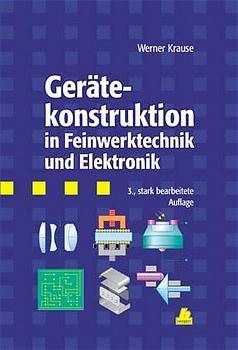 Gerätekonstruktion in Feinwerktechnik und Elektronik