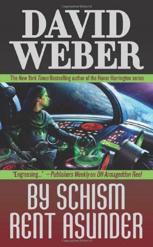 By Schism Rent Asunder (Safehold 2) - David Weber