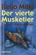 Der vierte Musketier: Ein Jussi-Vares-Roman - R...