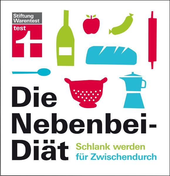 Die Nebenbei-Diät: Schlank werden für Zwischendurch - Elisabeth Lange