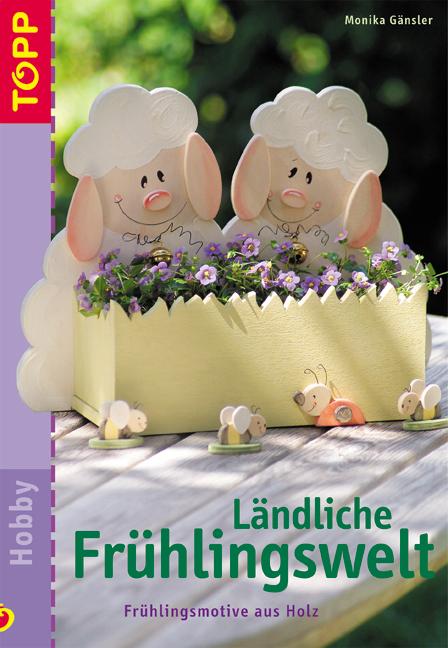 Ländliche Frühlingswelt. Frühlingsmotive aus Ho...