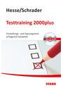 Testtraining 2000plus: Einstellungs- und Eignungstests erfolgreich bestehen - Jürgen Hesse [inkl. CD-Rom, 1. Auflage 2009]