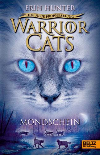 Warrior Cats - Die neue Prophezeiung 02. Mondschein - Erin Hunter