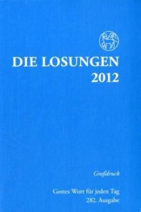 Die Losungen für Deutschland 2011. Grossdruck k...