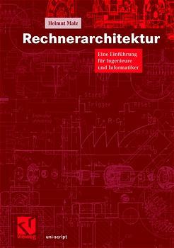 Rechnerarchitektur: Eine Einführung für Ingenie...