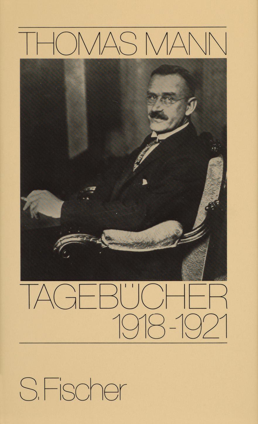 Thomas Mann, Tagebücher: Tagebücher, 1918-1921 - Thomas Mann