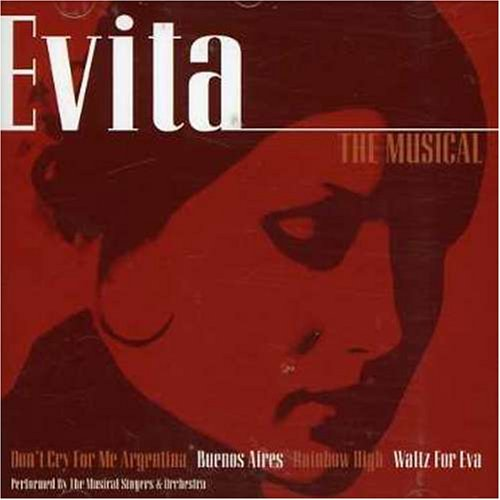 Evita the Musical - Evita the Musical