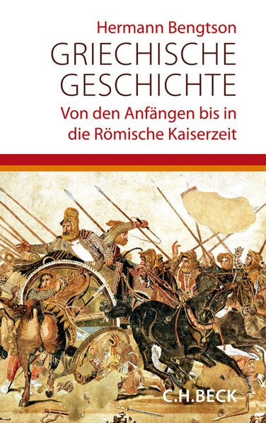 Griechische Geschichte: Von den Anfängen bis in die römische Kaiserzeit - Hermann Bengtson