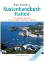 Küstenhandbuch Italien: Ventimiglia-Brindisi - Mit Sardinien, Sizilien und Malta - Rod Heikell [Gebundene Ausgabe, 3. Auflage 2009]