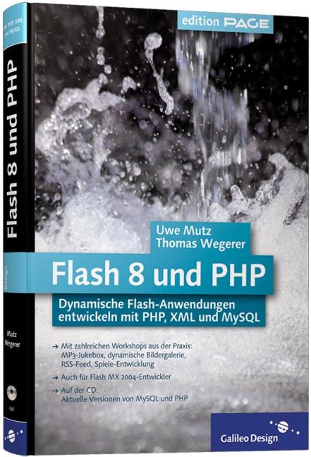 Flash 8 und PHP: Dynamische Flash-Anwendungen e...