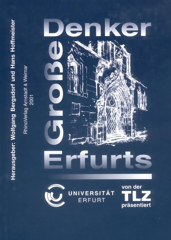 Große Denker Erfurts: Ringvorlesung der Univers...