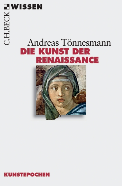 Die Kunst der Renaissance - Andreas Tönnesmann
