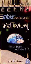 Taschenquiz für helle Kids, Weltraum - Kathi Ka...