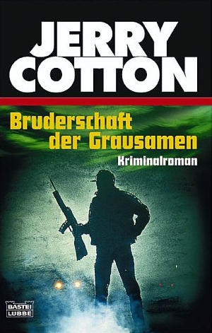 Bruderschaft der Grausamen - Jerry Cotton