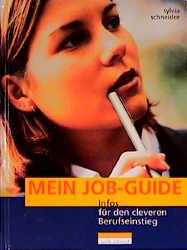 Mein Job-Guide - Sylvia Schneider