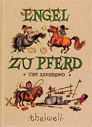 Engel zu Pferd und anderswo - Norman Thelwell
