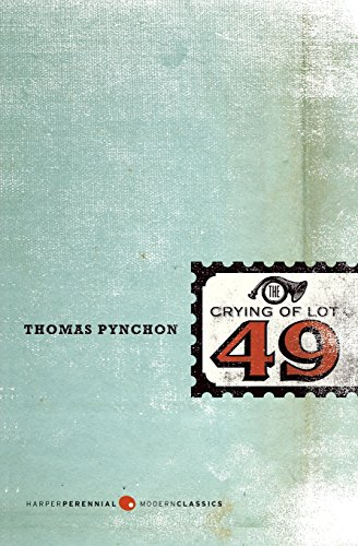 The Crying of Lot 49 (Perennial Fiction Library) - Thomas Pynchon