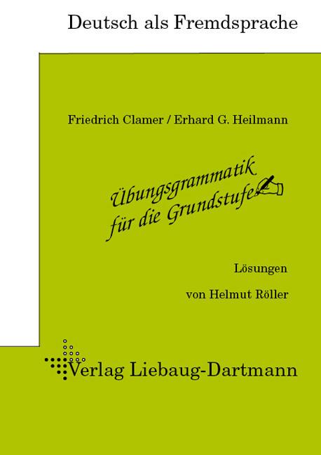 Deutsch als Fremdsprache: Übungsgrammatik für d...