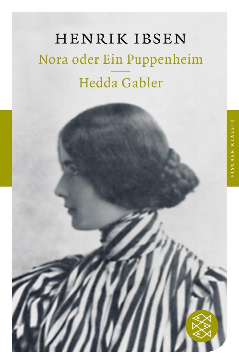Nora oder Ein Puppenheim / Hedda Gabler - Henrik Ibsen