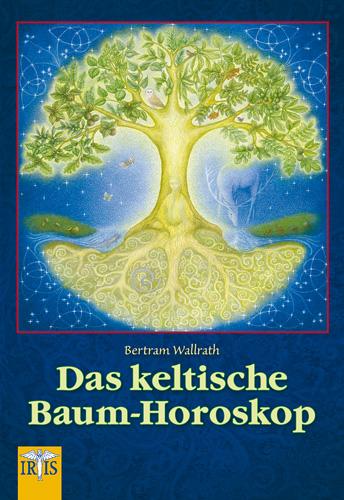 Das keltische Baum-Horoskop
