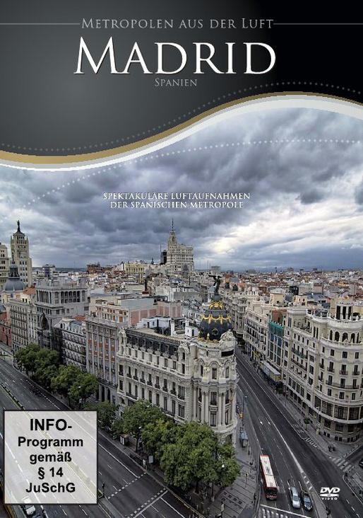 Metropolen aus der Luft: Madrid
