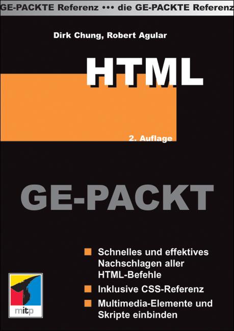 HTML Ge-Packt. Die Ge-Packte Referenz. - Dirk C...