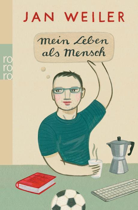 Mein Leben als Mensch - Jan Weiler