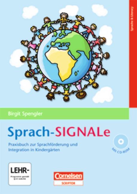 Sprach-SIGNALe: Praxisbuch zur Sprachförderung und Integration im Kindergarten - Birgit Spengler