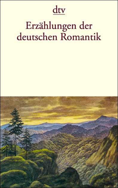 Erzählungen der deutschen Romantik - Albert Meier