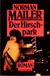 Der Hirschpark. Roman. - Norman Mailer