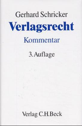 Verlagsrecht: Kommentar zum Gesetz über das Ver...