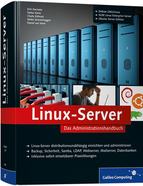 Linux-Server: Das Adminstrationshandbuch (Galil...