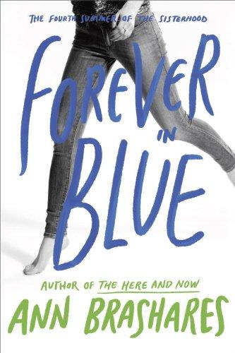 Forever in Blue: The Fourth Summer of the Sisterhood (The Sisterhood of the Traveling Pants) - Ann Brashares