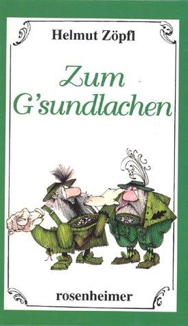 Zum Gsundlachen - Helmut Zöpfl