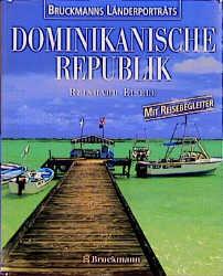 Dominikanische Republik - Reinhard Eisele