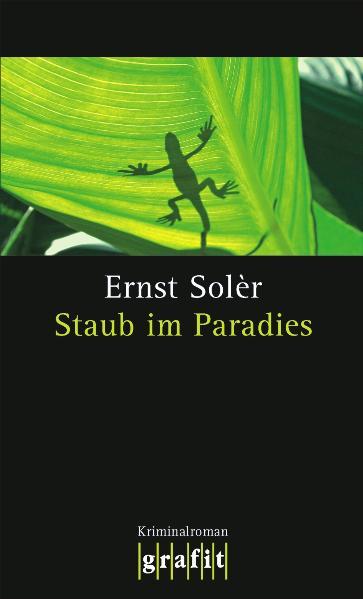 Staub im Paradies - Ernst Solèr