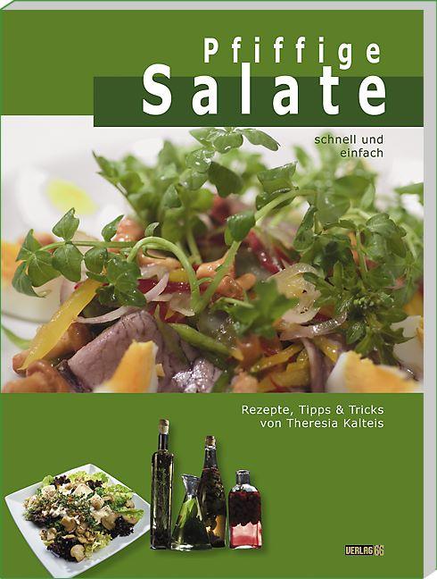 Pfiffige Salate. Rezepte, Tipps & Tricks - Ther...