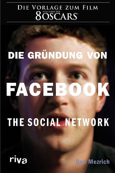 Die Gründung von Facebook: The social network -...