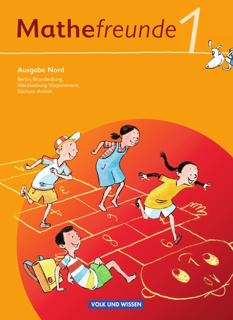 Mathefreunde 1. Schuljahr. Schülerbuch mit Kartonbeilagen. Ausgabe Nord - Berlin, Brandenburg, Mecklenburg-Vorpommern,