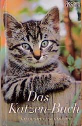 Das Katzen- Buch. Geschichten und Gedichte