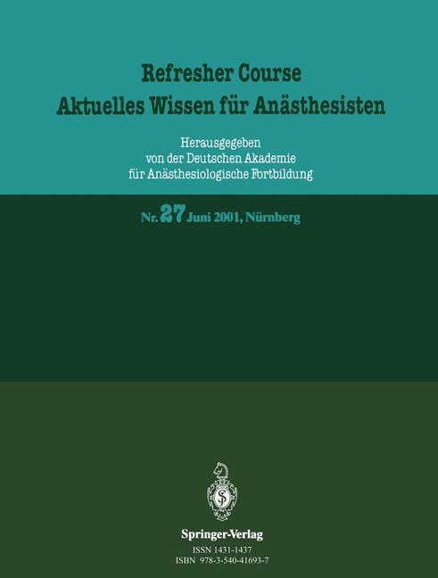 Refresher Course 27. Aktuelles Wissen für Anäst...