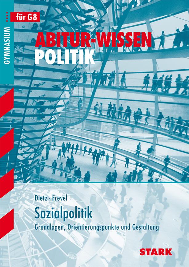 Abitur-Wissen Politik: Sozialpolitik. Grundlage...
