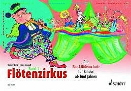 Flötenzirkus Band 2 - Rainer Butz