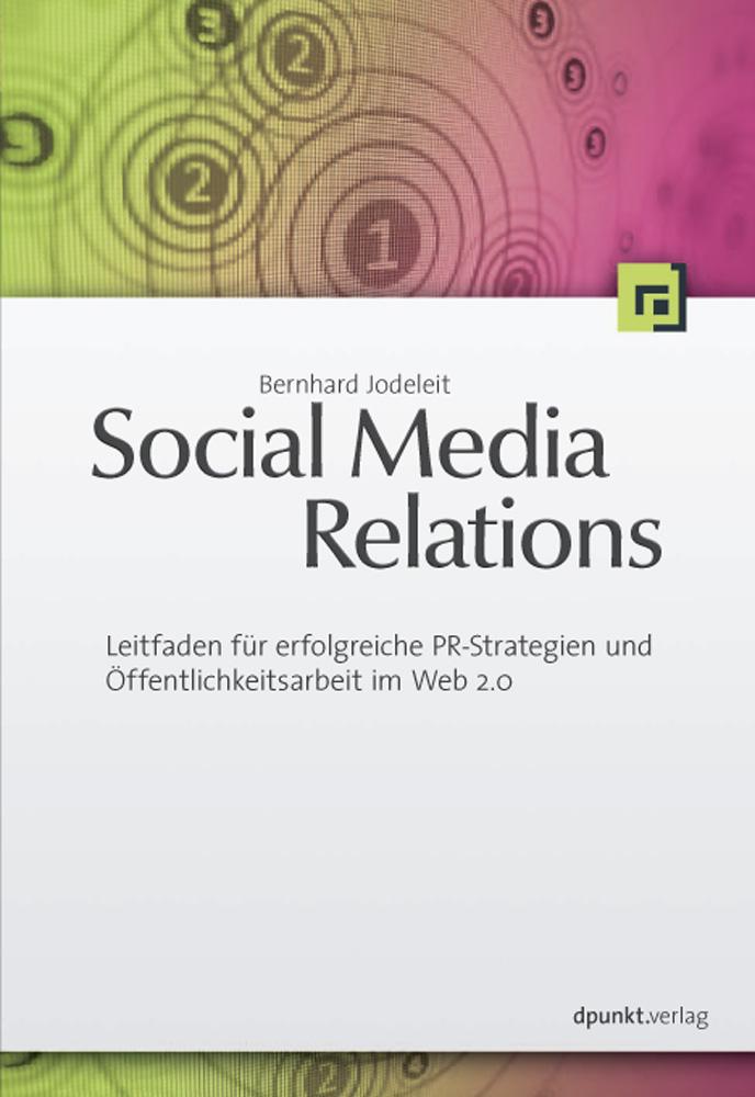 Social Media Relations: Leitfaden für erfolgrei...