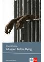 A Lesson Before Dying: Lektüren Englisch - Ernest J Gaines