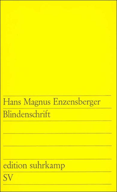 Blindenschrift (edition suhrkamp) - Hans Magnus Enzensberger