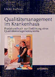 Qualitätsmanagement im Krankenhaus - Ulrike Bac...
