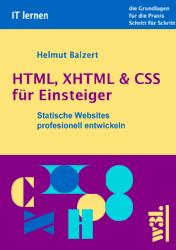 HTML, XHTML & CSS für Einsteiger. Statische Web...