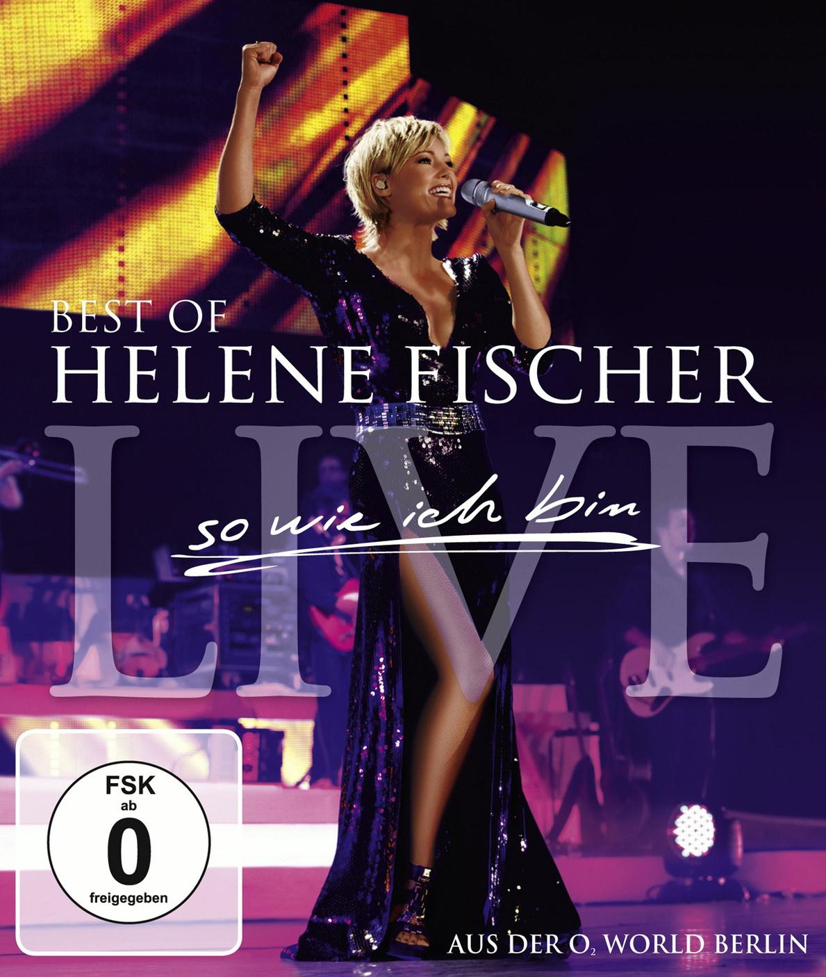 Helene Fischer - Best of Live/So wie ich bin - Die Tournee